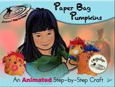 Paper Bag Pumpkins - Animated Step-by-Step Craft - Regular