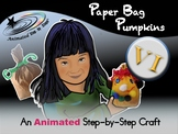 Paper Bag Pumpkins - Animated Step-by-Step Craft - VI