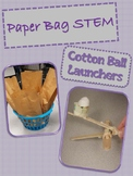 Paper Bag STEM: Cotton Ball Launchers
