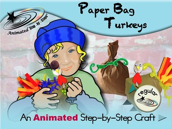 Paper Bag Turkeys - Animated Step-by-Step Craft - Regular