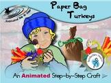 Paper Bag Turkeys - Animated Step-by-Step Craft - SymbolStix