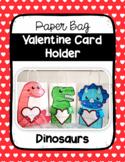 Paper Bag Valentine Card Holder (Dinosaurs)