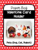 Paper Bag Valentine Card Holder (Pets)