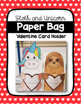 Paper Bag Valentine Card Holder (Sloth and Unicorn)