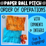 Paper Ball Pitch Order of Operations with exponents & integers (w/o sq roots)