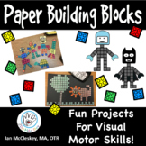 Paper Building Blocks for Visual Motor Skills