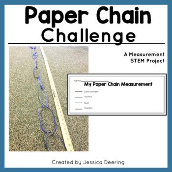 Paper Chain Challenge- Measurement STEM Project