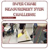 Paper Chain Measurement STEM Challenge