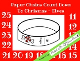 Paper Chains Countdown To Christmas - Elves