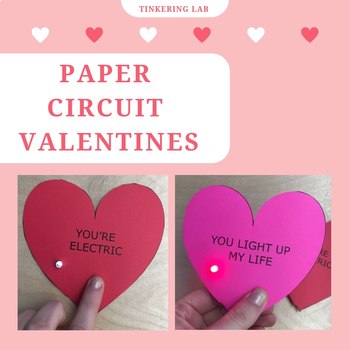Paper Circuit Valentines (with Templates)