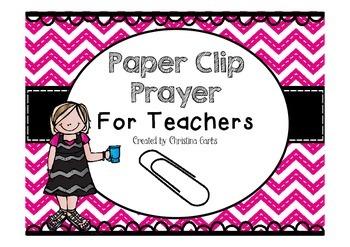 Paper Clip Prayer For Teachers