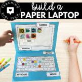 Build My First Laptop / Paper Computer Activity - DigiTech