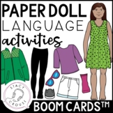 Paper Doll Clothing Language Activities BOOM CARDS™ Distance Learning