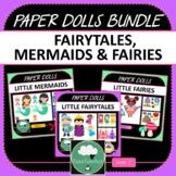 Paper Dolls MERMAIDS FAIRIES FAIRYTALES Imaginative Dramat