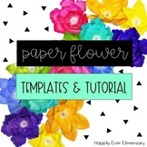 Paper Flower Templates and Tutorial