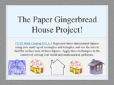 Paper Gingerbread House: Math Holiday Project Aligned 6.G.A.4 Nets, Surface Area