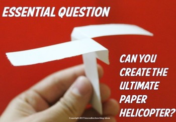 Paper Helicopter STEM Challenge (PBL)
