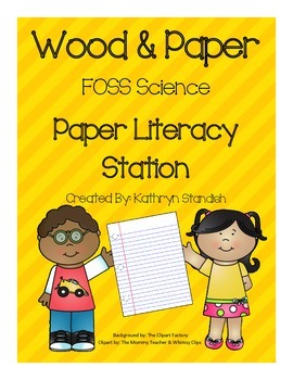 Paper Literacy Station (FOSS Science, Wood & Paper)