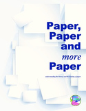 Paper, Paper and More Paper