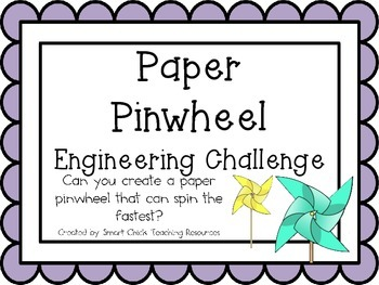 Paper Pinwheels: Engineering Challenge Project ~ STEM Activity!