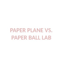 Paper Plane vs. Paper Ball Lab