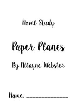 Paper Planes Novel Study