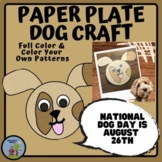 Paper Plate Animal Craft Dog - National Dog Day, August 26th