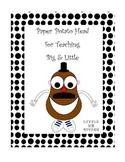 Paper Potato Head for Teaching Big & Little