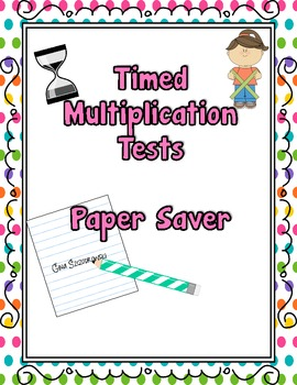 Paper Saver Multiplication Tests {FREEBIE}