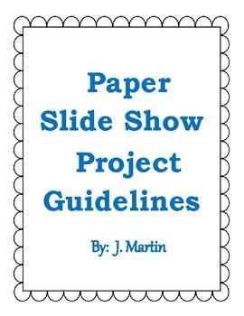 Paper Slide Show Guidelines