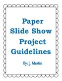 Paper Slide Show Guidelines