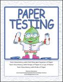 Paper Testing