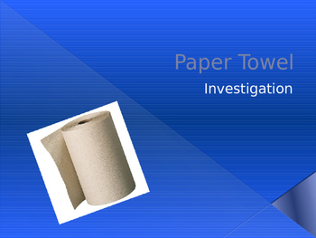 Paper Towel Investigation PPT