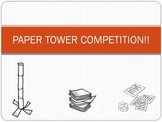 Paper Tower Competition!