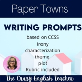 Paper Towns: 10 Constructed Response Writing Prompts CCSS