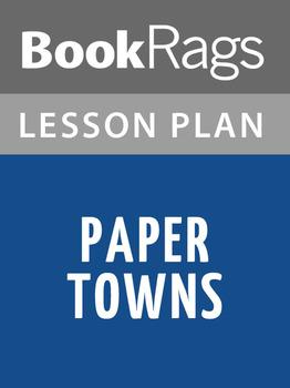 Paper Towns Lesson Plans