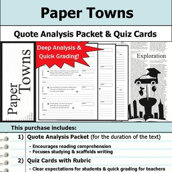 Paper Towns - Quote Analysis & Reading Quizzes