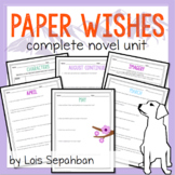 Paper Wishes : Complete Novel Unit