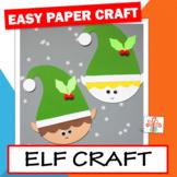 Elf Craft - Christmas Craft Activity