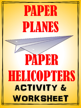 Paper plane and paper helicopter activities