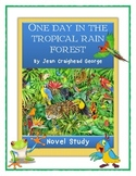 ONE DAY IN THE TROPICAL RAIN FOREST - Jean Craighead George - Comprehension Unit
