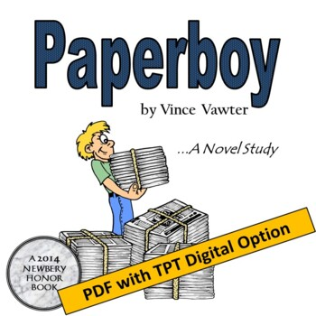 Paperboy, by Vince Vawter: A Novel Study Created by Jean Martin