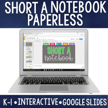 Paperless CVC/Short Vowel A: Digital Notebook for Google Classroom