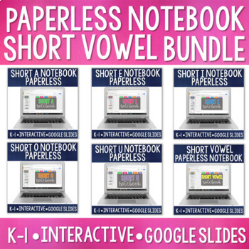 Paperless CVC/Short Vowel Bundle: Digital Notebook for Google Classroom