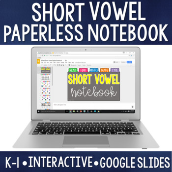 Paperless CVC/Short Vowel Mix: Digital Notebook for Google Classroom