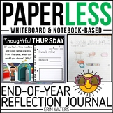 Practically Paperless™ End of Year Reflection Journal {Whiteboard-based}