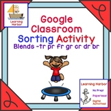 Sorting R Blends for Google Classroom™ Self Correcting