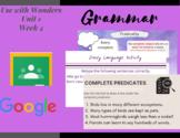 Paperless Grammar Activities- Wonders 3rd Grade-Unit 1 Week 4- Predicates