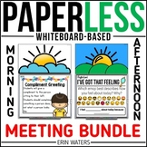 Paperless Morning & Afternoon Meeting BUNDLE {Whiteboard C