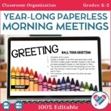 Paperless Morning Meetings Bundle 100% EDITABLE LOWER GRADES